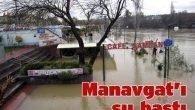 Manavgat'ı su bastı