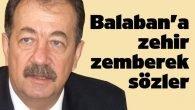 Balaban'a zehir zemberek sözler