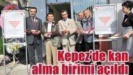Kepez'de kan alma birimi açıldı
