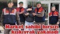 Market sahibi hırsızı kıskıvrak yakaladı