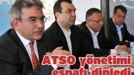 ATSO yönetimi, esnafı dinledi