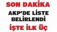 İşte AKP'nin ilk üçü