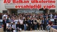 AÜ Balkan ülkelerine evsahipliği yaptı