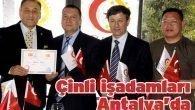 Çinli işadamları Antalya'da