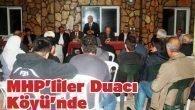 MHP'liler Duacı Köyün'nde