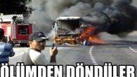 Otobüs yandı, yolcular ölümden döndü