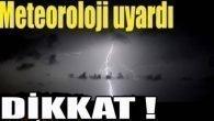 Kuvvetli yağış uyarısı…