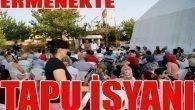 Ermenek'te 'Tapu İsyanı'..