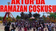 Aktur'da Ramazan Coşkusu