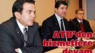 ATB'den hizmetlere devam