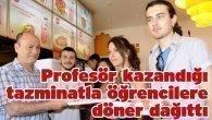 Profesör kazandığı tazminatla öğrecilere döner dağıttı
