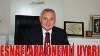 Sevimçok'tan Esnafa Uyarı
