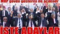 MHP Antalya Büyükşehirde Kemal ÇELİK ile yarışacak.